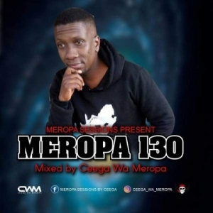 Ceega Wa Meropa - Meropa 130 (100% Local)